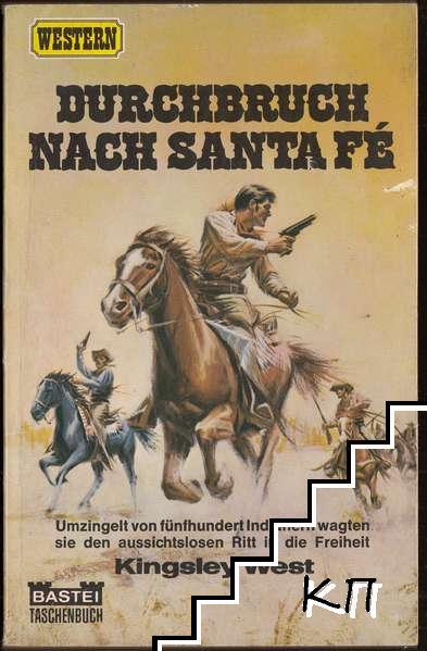 Durchbruch nach Santa Fé