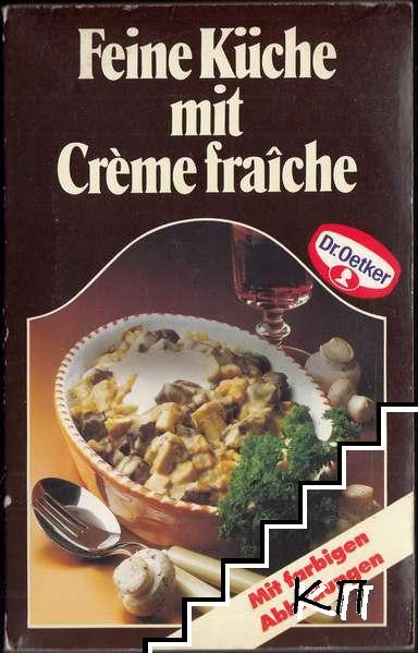 Dr. Oetker Kochbuch. Feine Küche mit Crème fraîche
