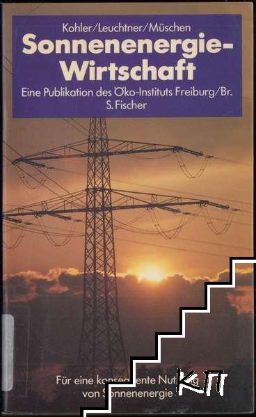 Sonnenenergie-Wirtschaft: Für eine konsequente Nutzung von Sonnenenergie