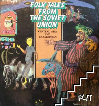 Folk tales from the Solviet Union: Central Asia and Kazakhstan