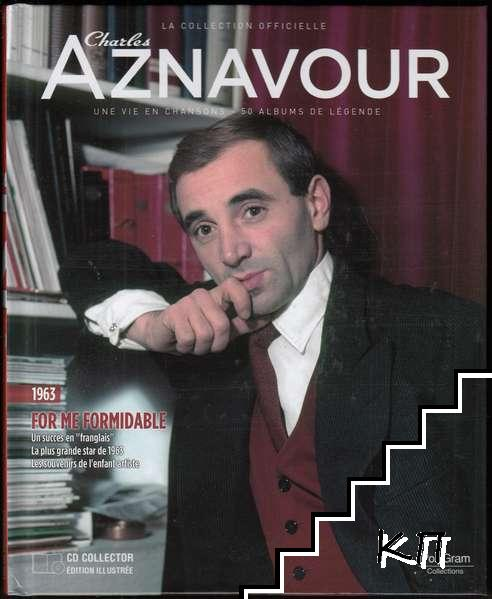 La Collection officielle Charles Aznavour. For me, formidable 1963