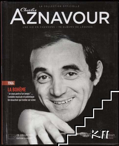 La Collection officielle Charles Aznavour 1966. La bohème