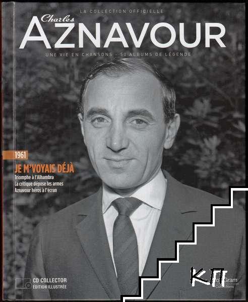 La Collection officielle Charles Aznavour. Je M'voyais Déjà 1961
