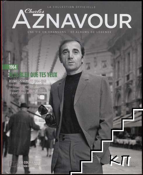 La Collection officielle Charles Aznavour. Plus beau que tes yeux 1964