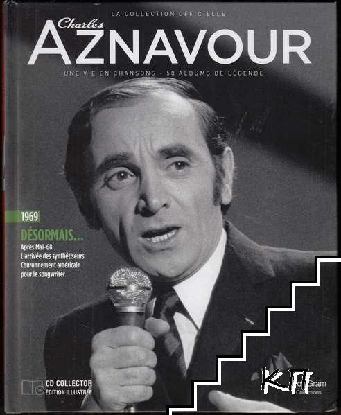 La Collection officielle Charles Aznavour 1969. Désormais
