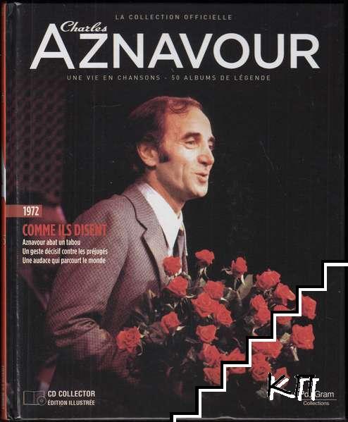 La Collection officielle Charles Aznavour 1972. Comme ils disent