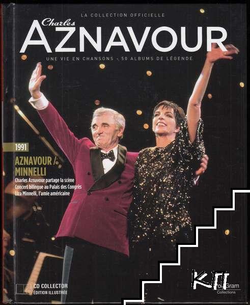 La Collection officielle Charles Aznavour 1991. Aznavour/Minnelli