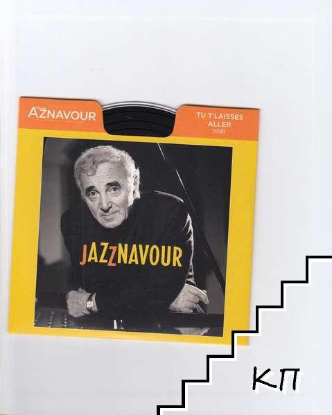 La Collection officielle Charles Aznavour 1998. Tu T'laisses Aller (Допълнителна снимка 3)