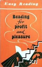 Reading for profit and pleasure / Чтение ради пользы и удовольствия