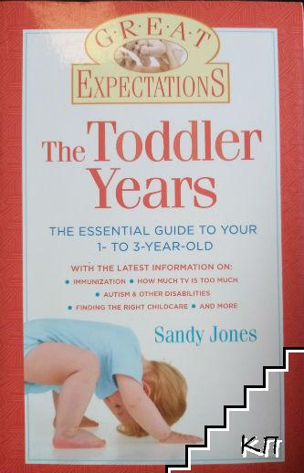 Great Expectations: The Toddler Years