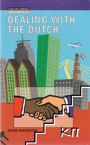 Dealing with the Dutch