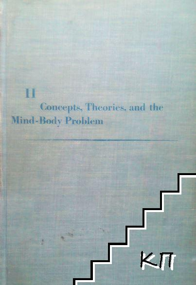 Minnesota Studies in the Philosophy of Science. Vol. 2: Concepts, Theories, and the Mind-Body Problem