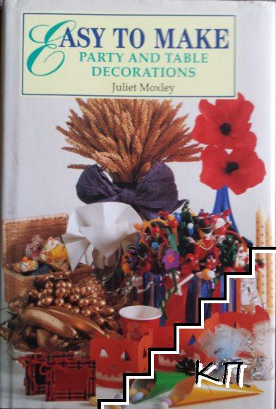 Easy to Make: Party and Table Decorations