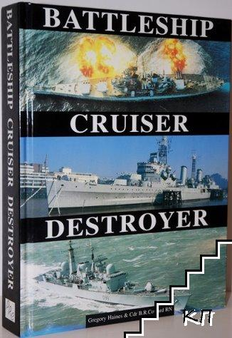 Battleship, Cruiser, Destroyer