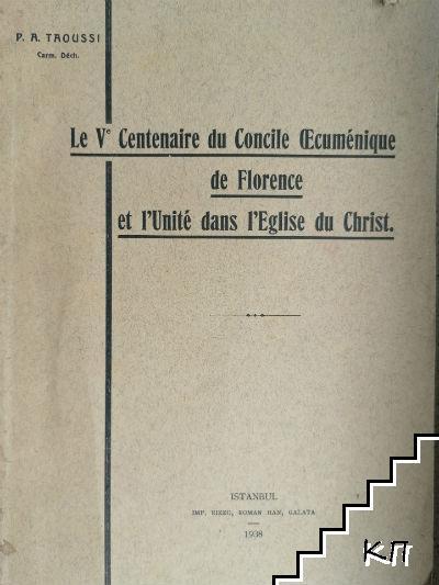 Le Vo Centenaire du Concile Oecuménique de Florence et l'unité dans l'Eglise du Christ