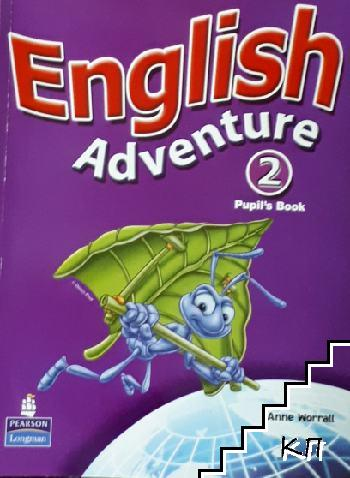 English Adventure 2. Pupil's Book