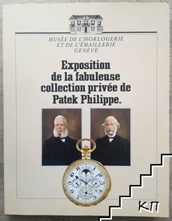 Exposition de la fabuleuse collection privée de Patek Philippe: Catalogue d'exposition