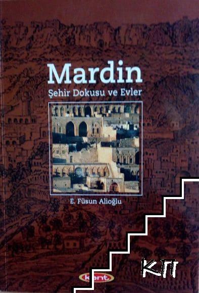 Mardin Şehir Dokusu ve Evler