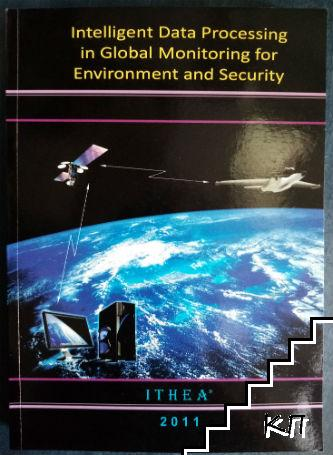 Intelligent Data Processing in Global Monitoring for Environment and Security