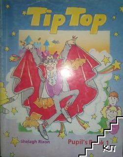 Tip Top. Pupil's Book 1