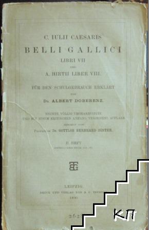 C. Iulii Caesaris Belli Gallici libri VII und A. Hirtii liber VIII für den Schulgebrauch erklart von Albert Doberenze