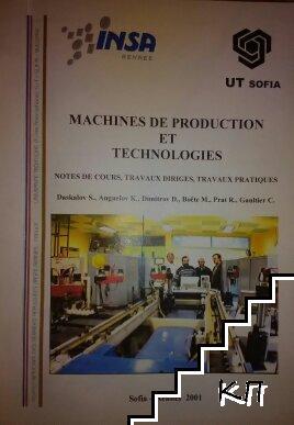 Mаchines de production et tecnologies