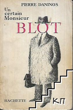 Un certain monsieur Blot