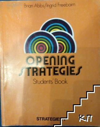 Opening strategies. Students' Book 1