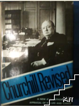 Churchill Revised: A Critical Assessment