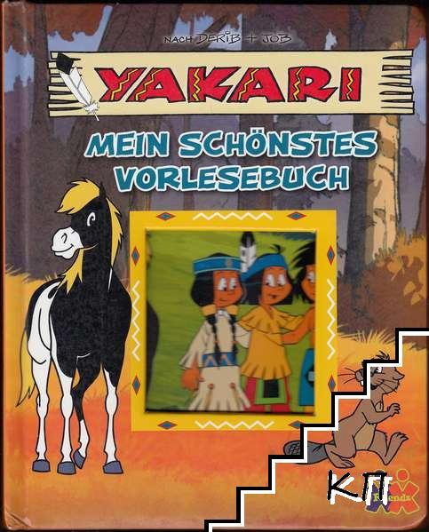 Yakari - Mein schönstes Vorlesebuch: Der Schlafwandler. Der Fluss des Vergessens