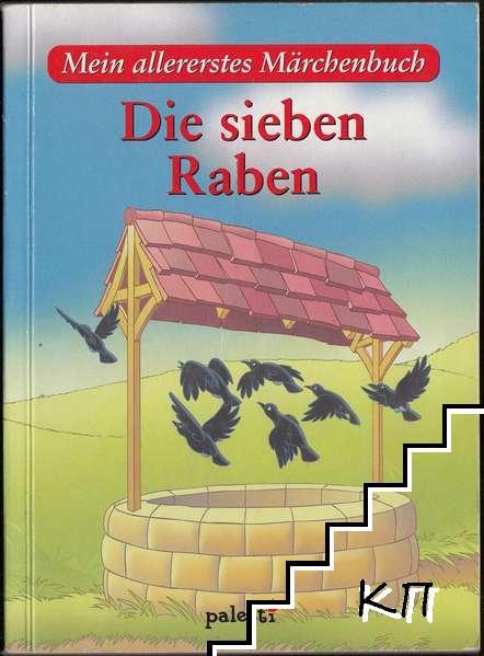 Mein allererstes Märchenbuch: Die sieben Raben