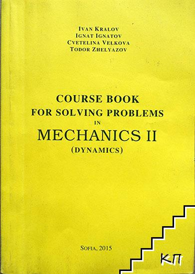 Course book for solving problems in Mechanics ІІ