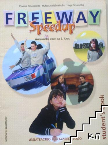 Freeway Speedup SB. Английски език за 5. клас