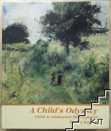 A Child's Odyssey: Child and Adolescent Development