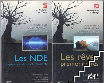 Les NDE expériences de mort imminente / Les rêves prémonitoires