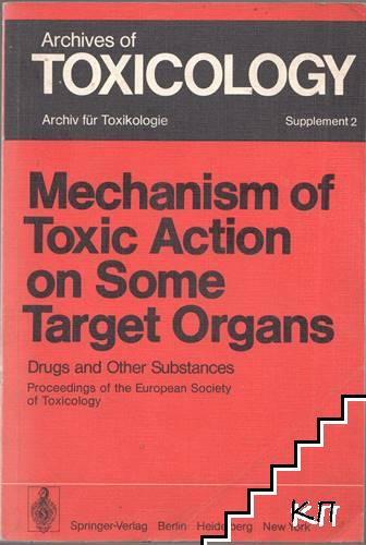 Mechanism of Toxic Action on Some Target Organs. Supplement 2