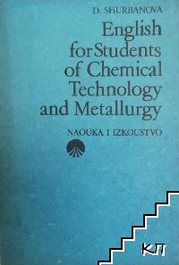 English for students of Chemical Technology and Metallurgy