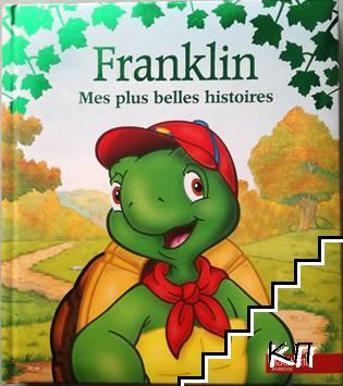 Franklin: Mes plus belles histoires
