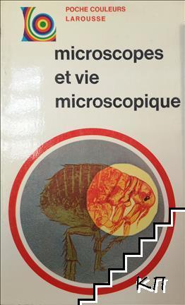 Microscopes et vie microscopique
