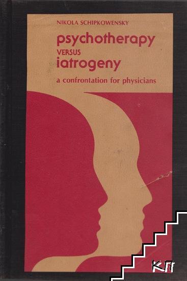 Psychotherapy Versus Iatrogeny