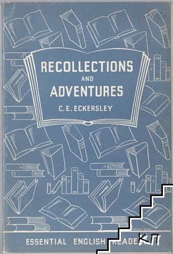 Recollections and Adventures