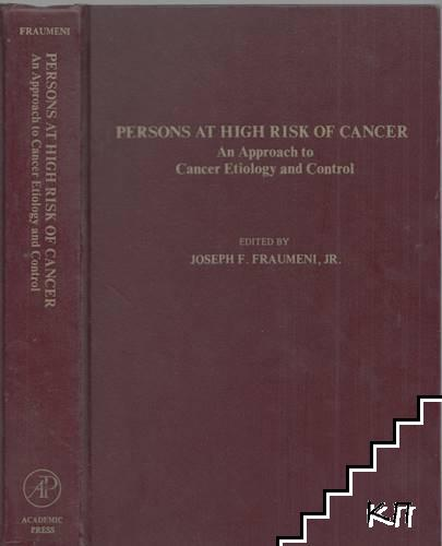 Persons at high risk of cancer