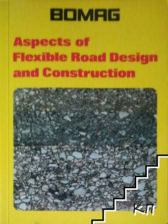 Aspects of Flexble Road Design and Construction