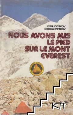 Nous avons mis le pied sur le mont Everest