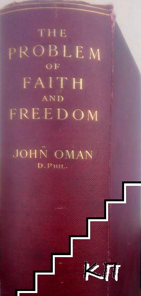 The Problem of Faith and Freedom in the Last Two Centuries