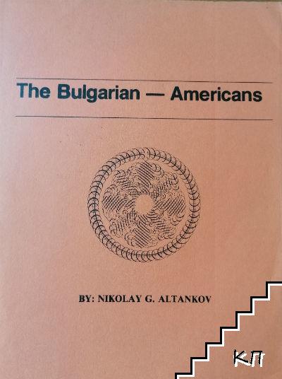 The Bulgarian - Americans