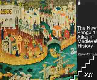 The New Penquin Atlas of Medieval History