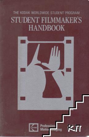 Student filmmaker's handbook