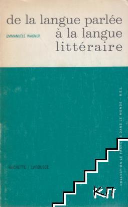 De la langue parlée à la langue littéraire