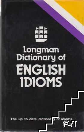 Longman dictionary of english idioms